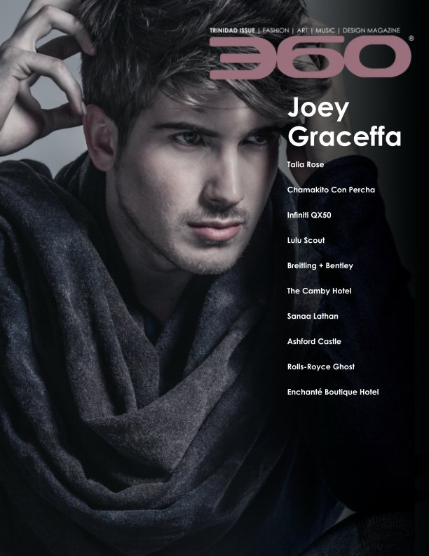 View Trinidad Issue - Joey Graceffa by 360 Magazine