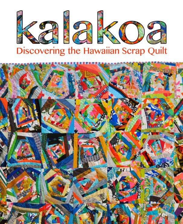 View Kalakoa by Bill Volckening