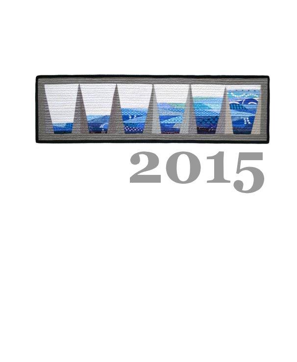 View 2015 by Bill Volckening