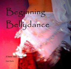 Beginning Bellydance book cover