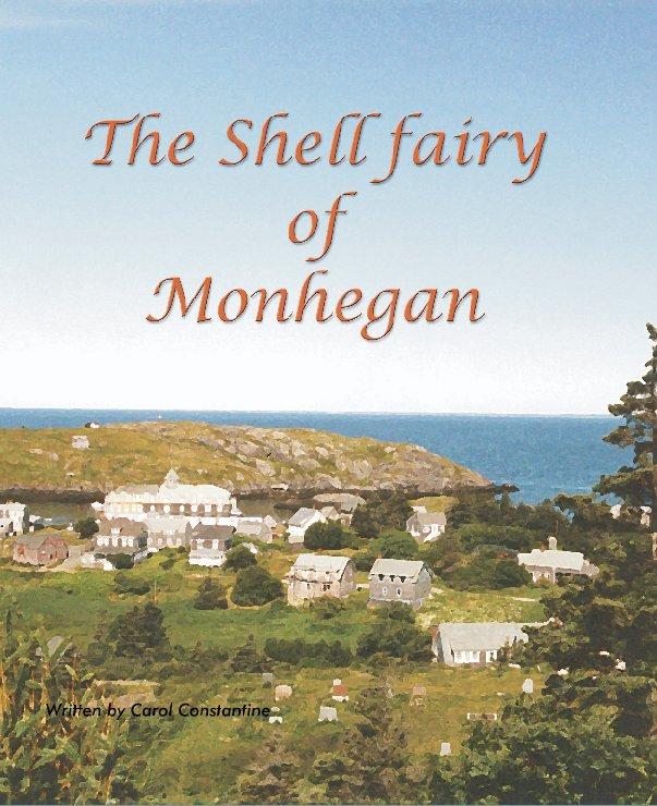 Ver The Shell Fairy por Carol Constantine