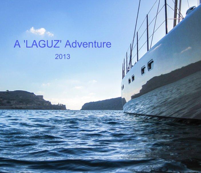 View A 'LAGUZ' Adventure 2013 by Jeanine Dwyer