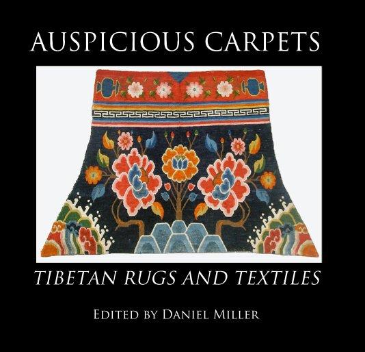 View AUSPICIOUS CARPETS by Daniel Miller