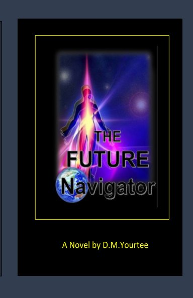View The Future Navigator by D M Yourtee