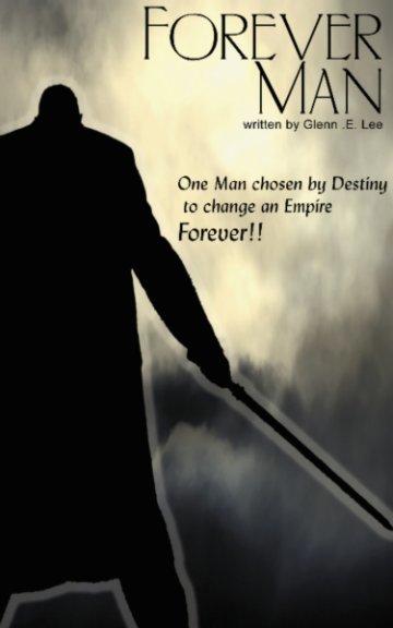 View Forever Man by Glenn Lee