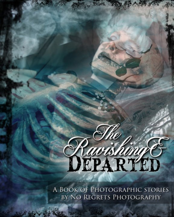 View The Ravishing & Departed by Rosie Johnson