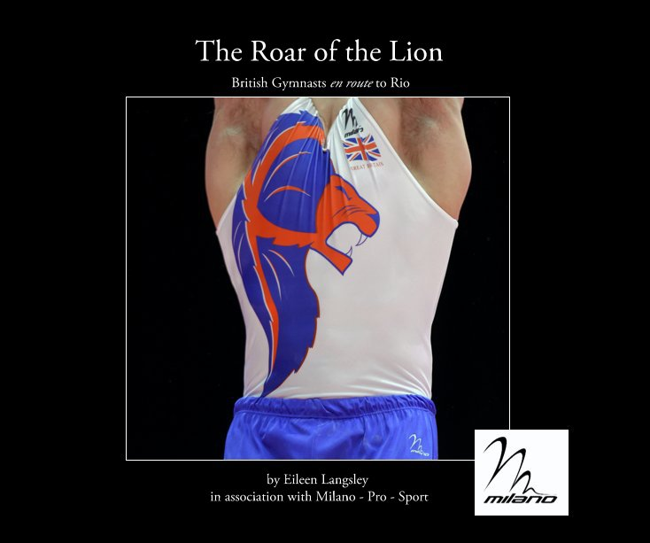 View The Roar of the Lion by Eileen Langsley in association with Milano - Pro - Sport