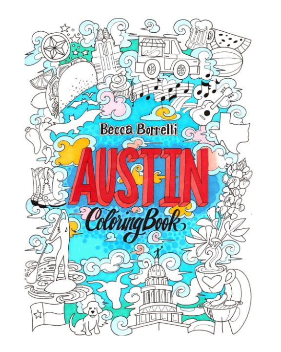View Austin Coloring Book by Becca Borrelli