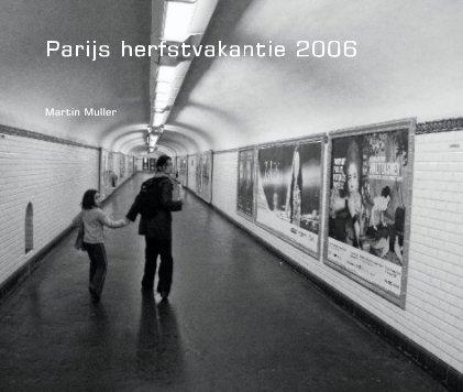 Parijs herfstvakantie 2006 book cover