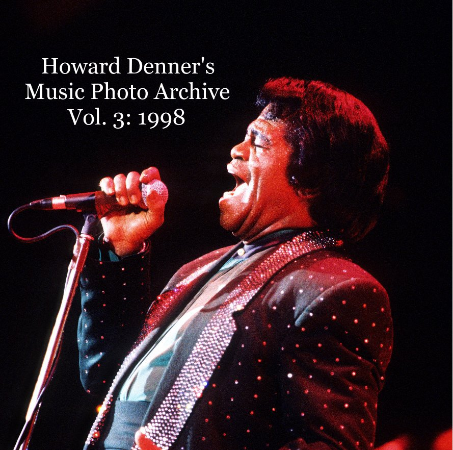 View Howard Denner's Music Photo Archive Vol. 3: 1998 by Howard Denner