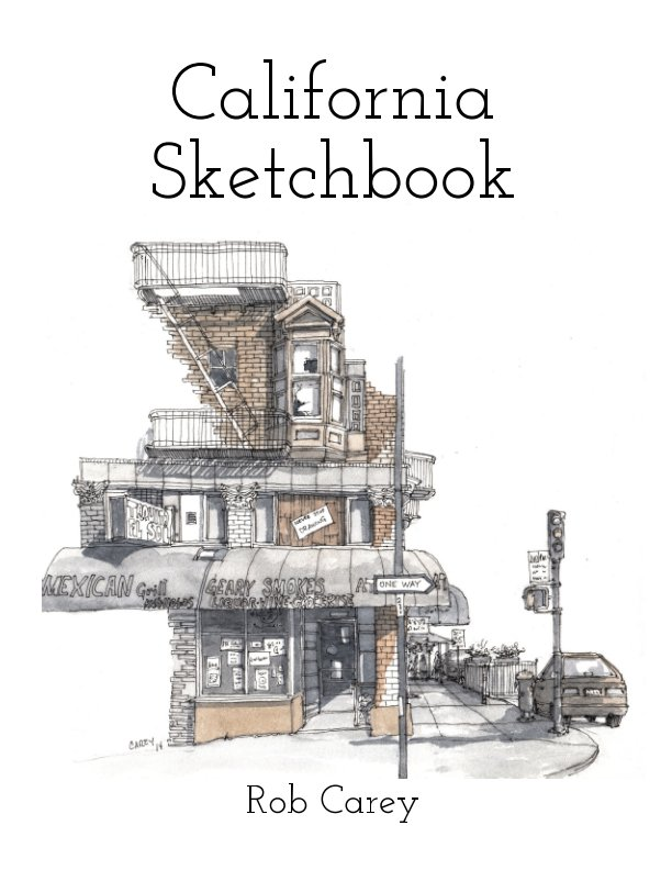 View California Sketchbook by Rob Carey
