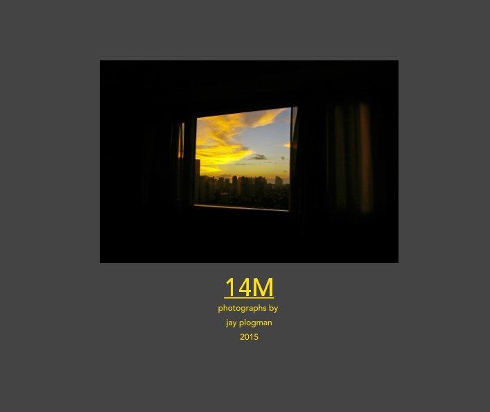 View 14M by Jay Plogman