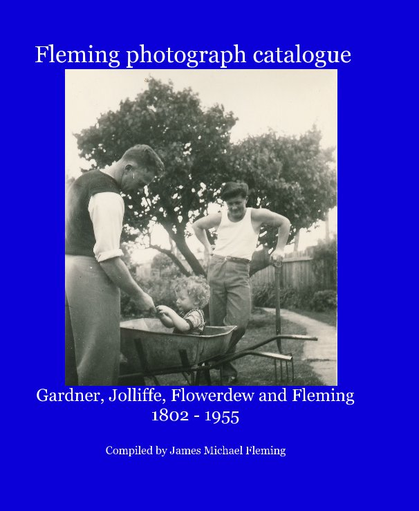 View Fleming photograph catalogue by Compiled by James Michael Fleming