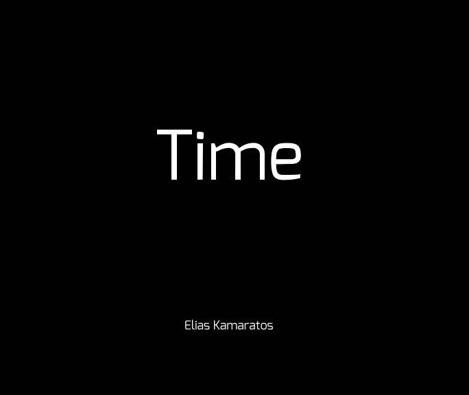 View Time by Elias Kamaratos