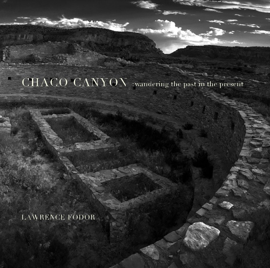 View Chaco Canyon by Lawrence Fodor