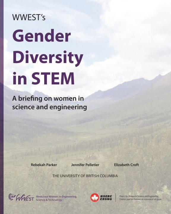 View WWEST's Gender Diversity in STEM by Parker, Pelletier & Croft