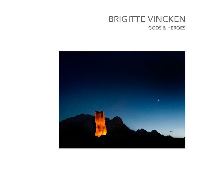 View BRIGITTE VINCKEN by Brigitte vincken