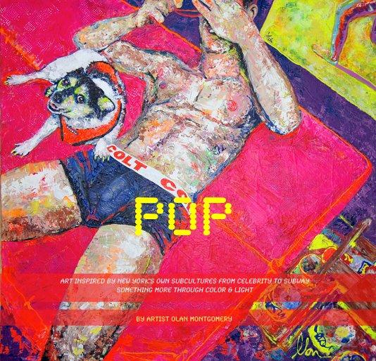 View POP by artist OLAN montgomery