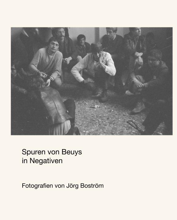 Spuren von Beuys  in Negativen nach Fotografien von Jörg Boström anzeigen
