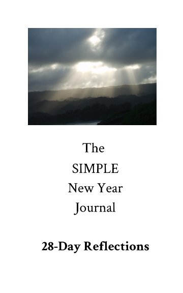 View The Simple New Year Journal: 28-Day Reflections by Kanani Haiola