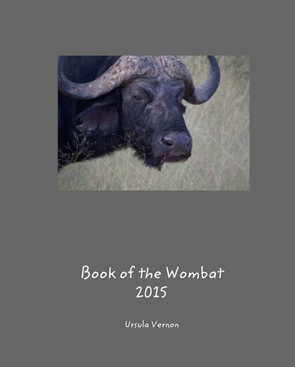 View Book of the Wombat  2015 by Ursula Vernon