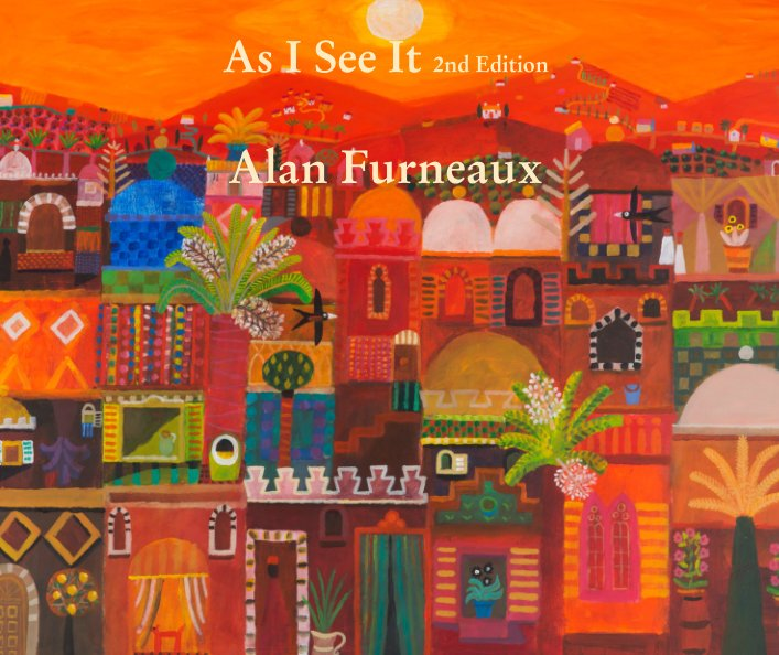 View As I See It 2nd Edition  Alan Furneaux by Alan Furneaux