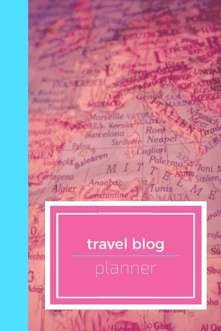 View Travel blogging planner (soft cover) by Natalie Vereen-Davis
