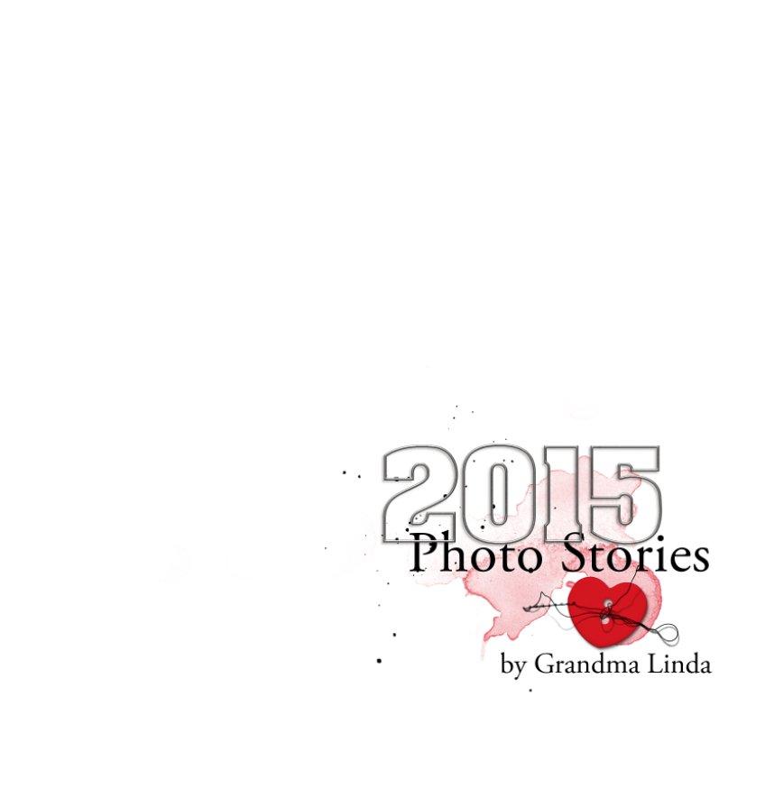 View 2015 Photo Stories by Linda Davis