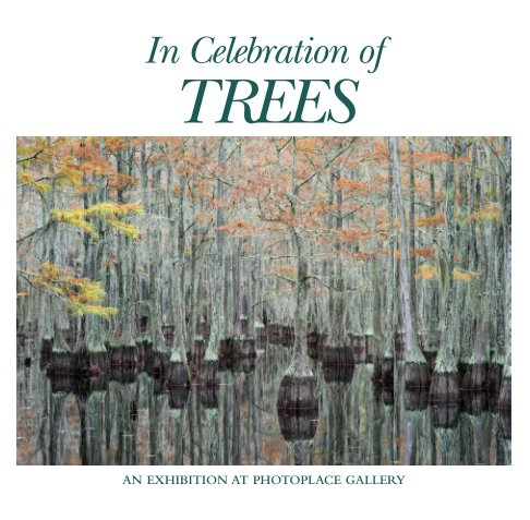 View In Celebration of Trees, Softcover by PhotoPlace Gallery