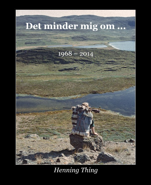View Det minder mig om ... by Henning Thing