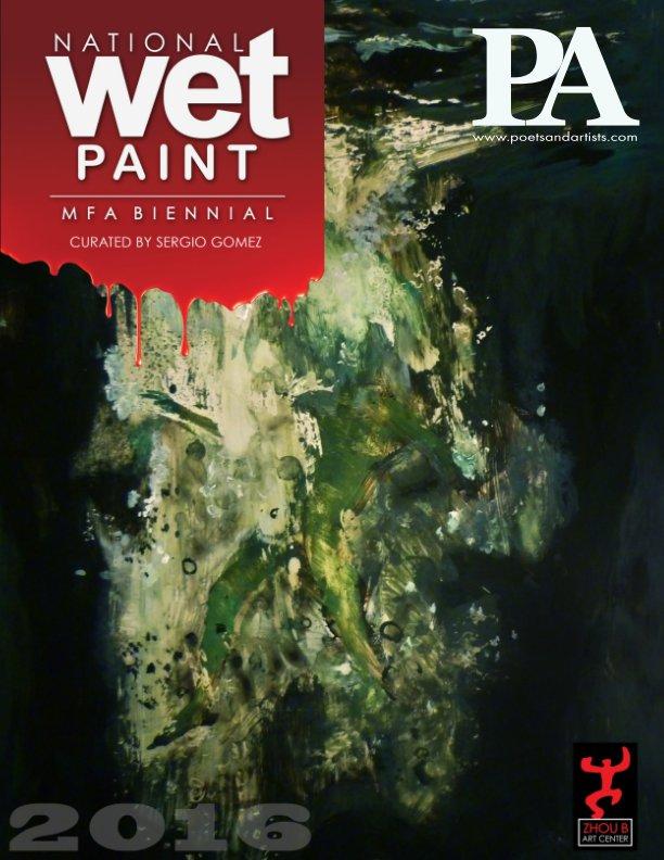 View PA 71. National Wet Paint MFA Biennial 2016 by Didi Menendez & Sergio Gomez