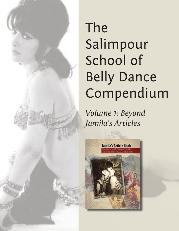 View The Salimpour School Belly Dance Compendium Volume 1 by Abigail Keyes