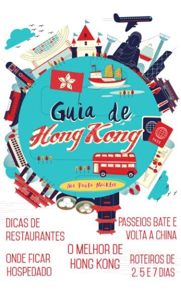 View Guia de Hong Kong by Ana Paula Macklin