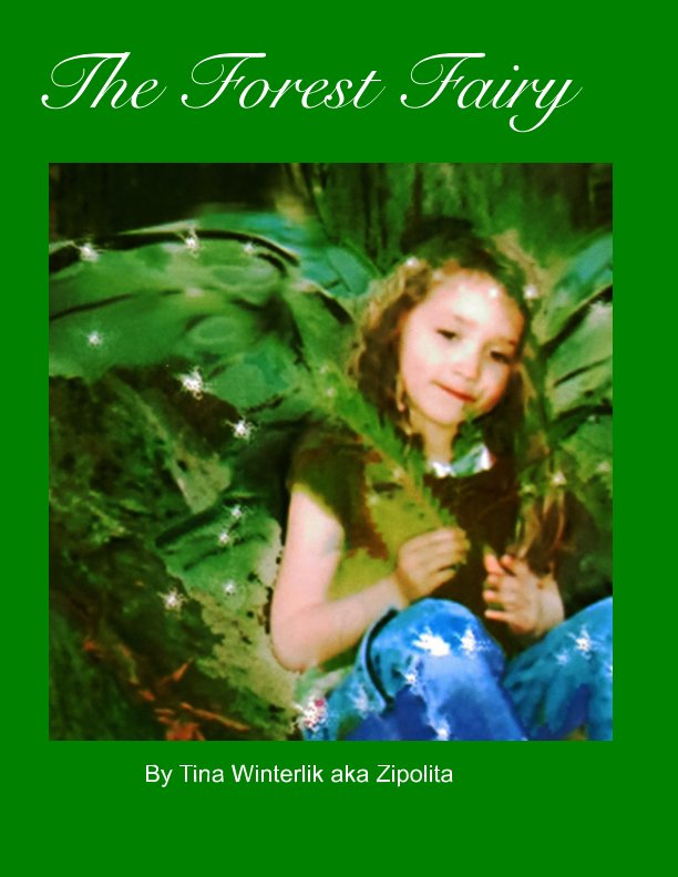 View The Forest Fairy by Tina Winterlik aka Zipolita