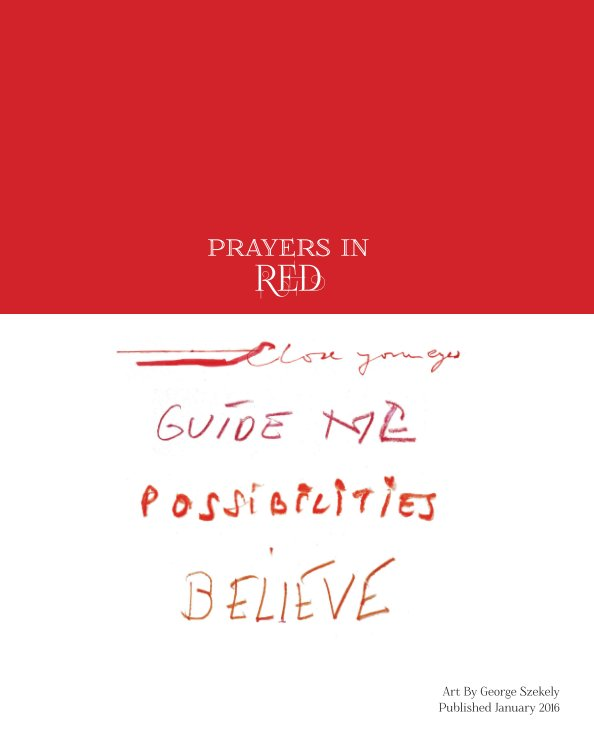 View Prayers in Red by George Szekely