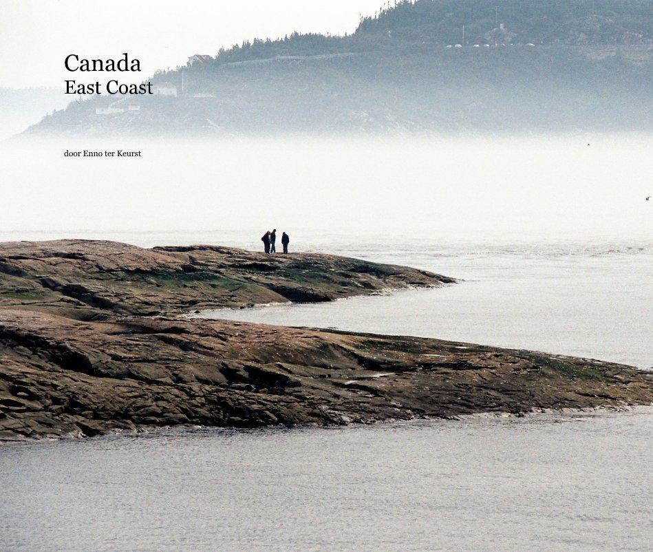 View Canada East Coast by door Enno ter Keurst