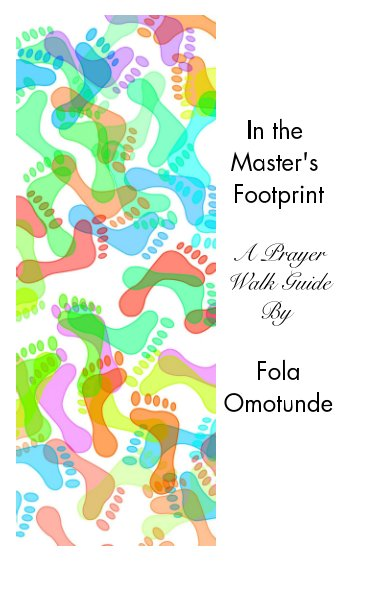 View In the Master's Footprint by Fola Omotunde