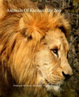 Animals Of Kansas City Zoo book cover
