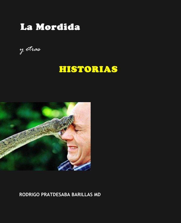 Bekijk La Mordida op RODRIGO PRATDESABA BARILLAS MD