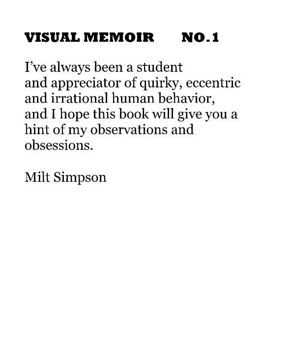 View VISUAL MEMOIR NO.1 by miltsimpson