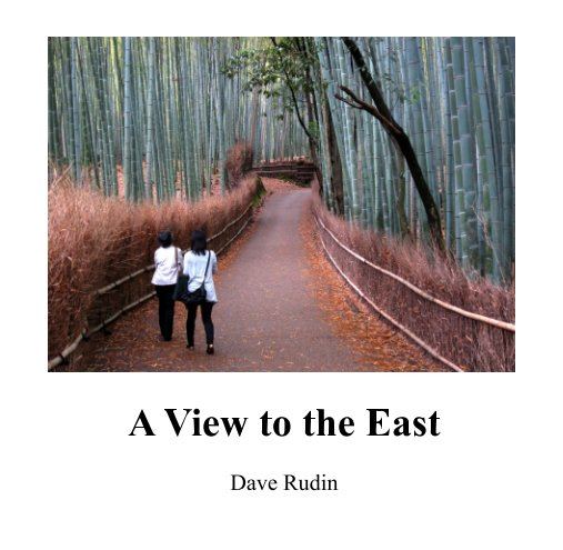 View A View to the East by Dave Rudin