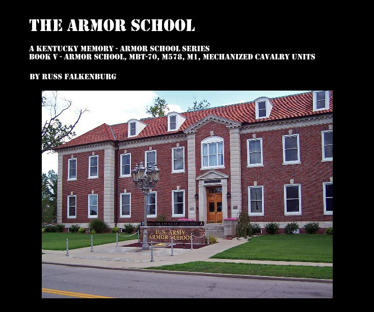 View The Armor School by Russ Falkenburg