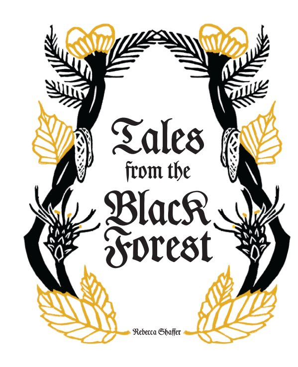 View Tales from the Black Forest by Rebecca Shaffer