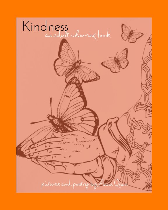 View Kindness by Anna Quon