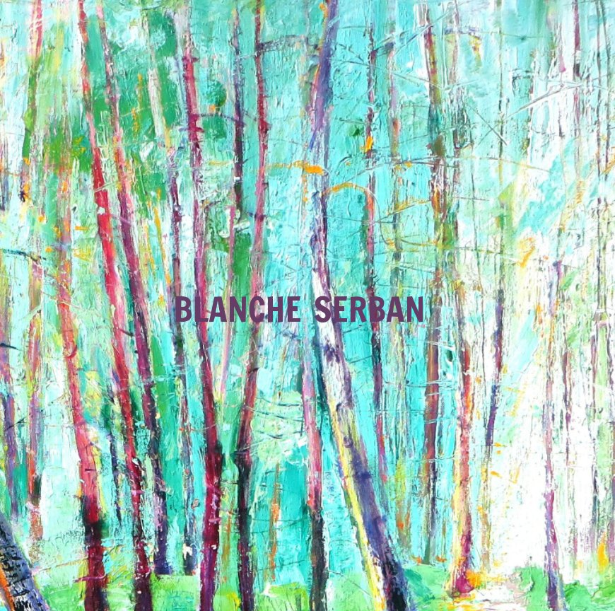 View Beyond Forest: Color by Blanche Serban