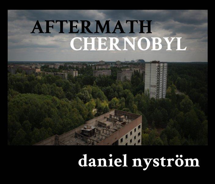 Aftermath Chernobyl nach Daniel Nyström anzeigen