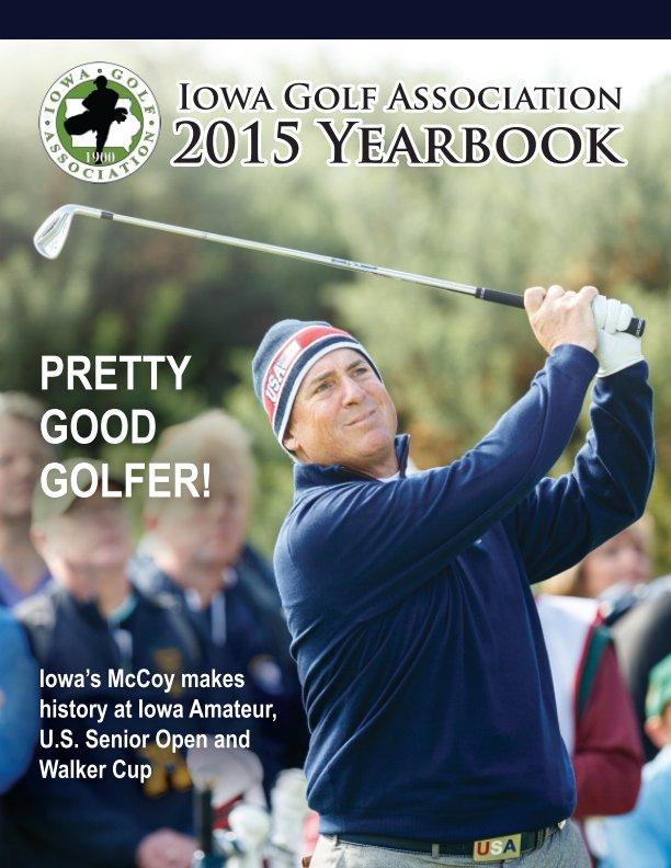 View 2015 IGA Yearbook by Iowa Golf Association