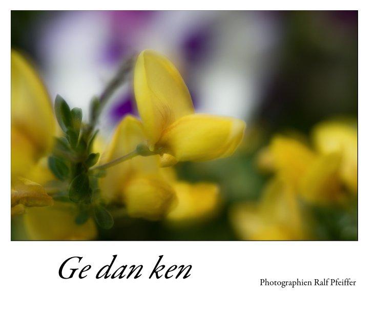 View Ge dan ken by Ralf Pfeiffer