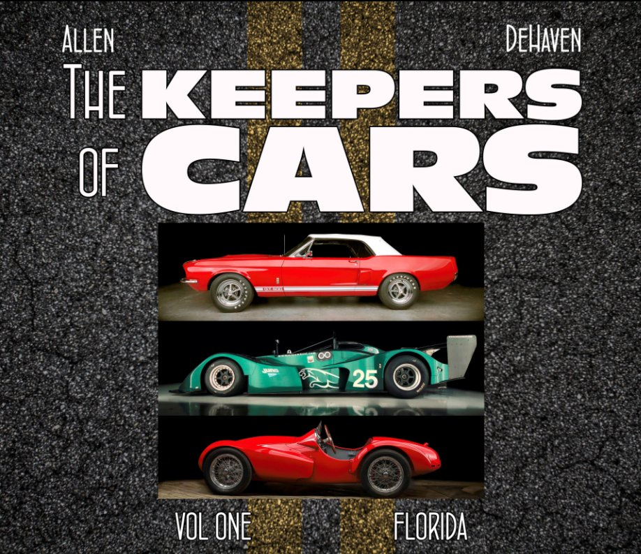 View The Keepers of Cars - VOL 1 Deluxe Edition by Jesse James Allen, Jeff DeHaven