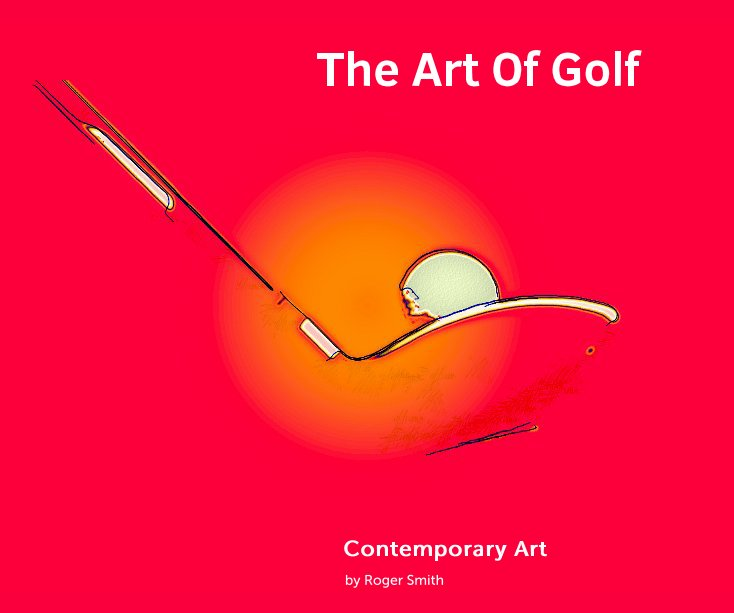 View The Art Of Golf by Roger Smith